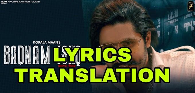 Badnam Ishq Lyrics |Translation | in English/Hindi – Korala