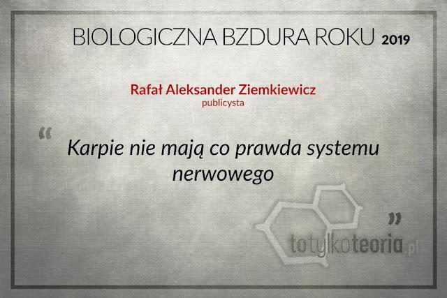 Biologiczna Bzdura Roku 2019 Aleksander Ziemkiewicz
