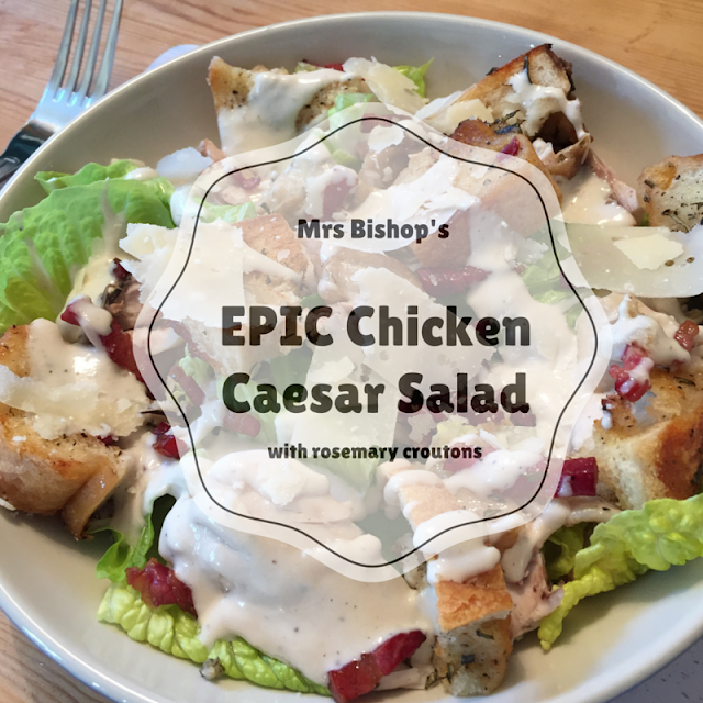 Mrs Bishop's EPIC Chicken Caesar Salad