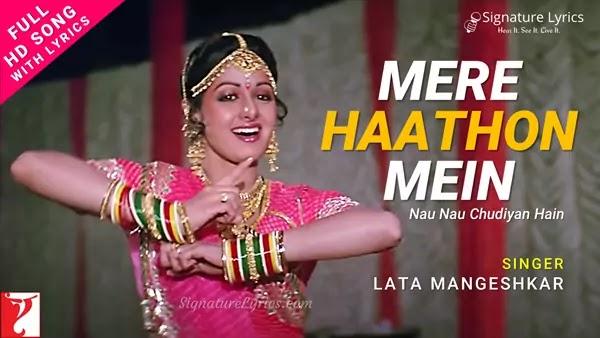 Mere Hathon Mein Nau Nau Chudiyan Lyrics - Chandni   Lata Mangeshkar