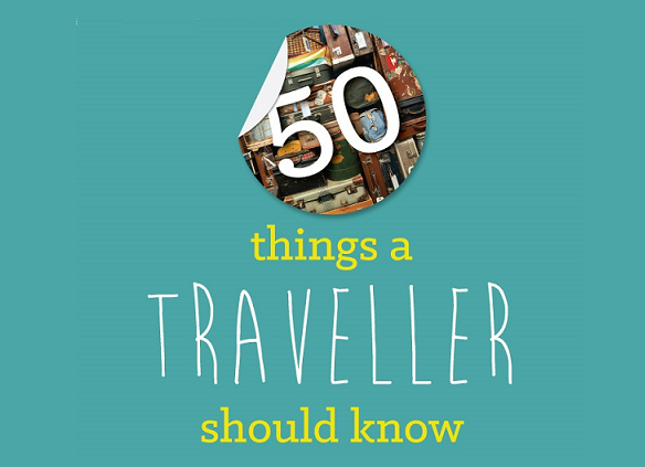 Image: 50 Things A Traveller Should Know