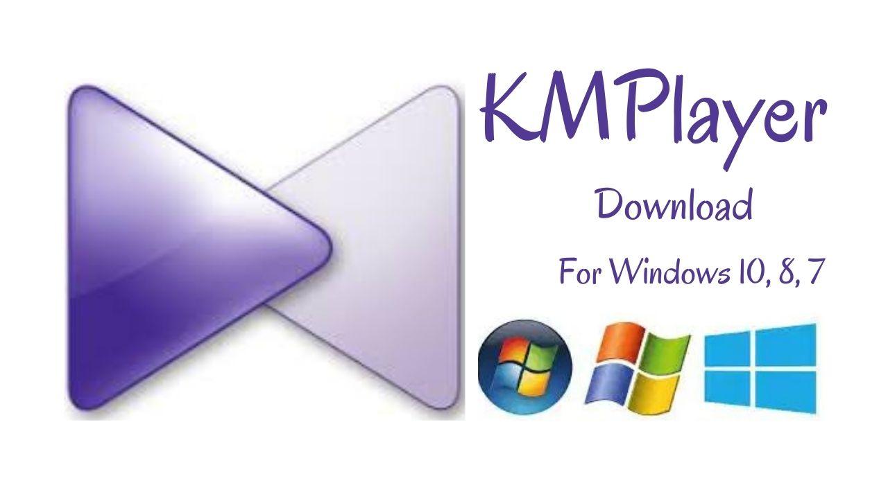 KMPlayer 64-bit Download Latest Version for Windows 10, 8, 7