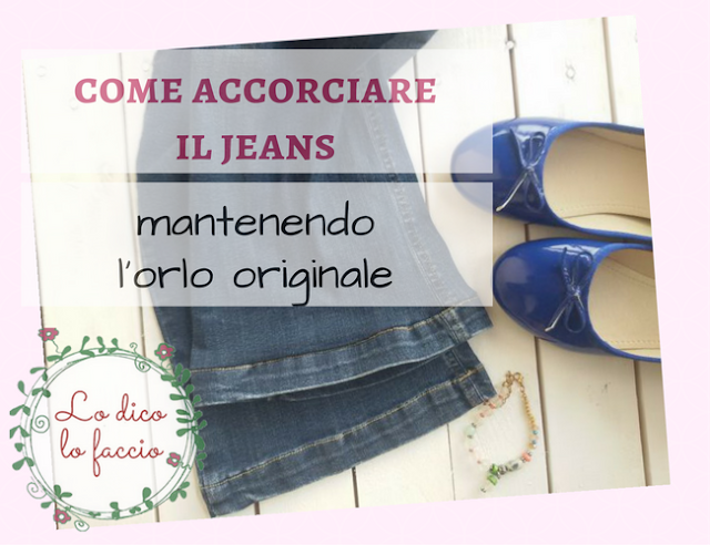 Come accorciare il jeans con l'orlo originale [tutorial]