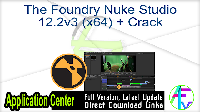 The Foundry Nuke Studio 12.2v3 (x64) + Crack
