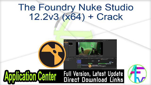 The Foundry Nuke Studio 12.2v3 (x64) + Crack