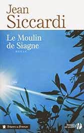 Le moulin de Siagne