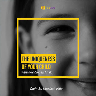 The Uniqueness of Your Child (Keunikan Setiap Anak)