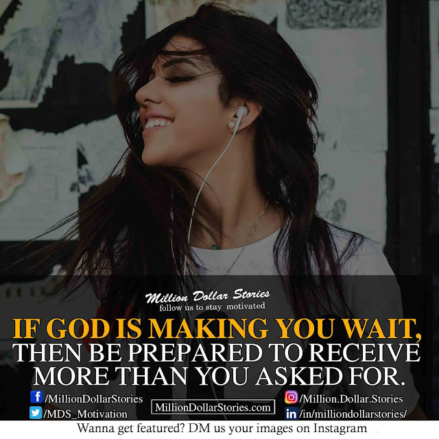 if god is making you wait quotes ( Motivational Morning Quotes Image )