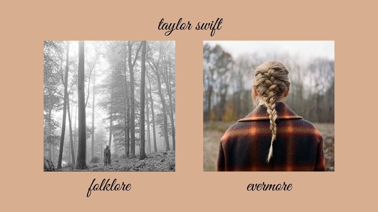 Taylor Swift folklore and evermore