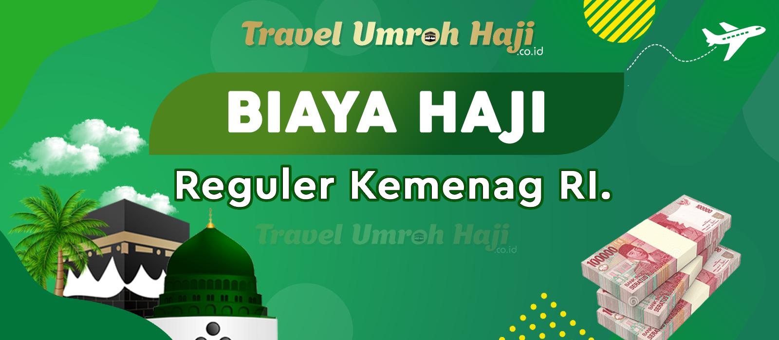 Biaya Paket Haji Reguler di atur sesuai Embarkasi Haji
