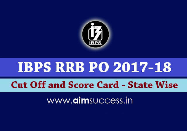 IBPS RRB PO 2017-18 Cut Off and Score Card - State Wise