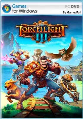 Torchlight III (2020) PC Full Español [MEGA]