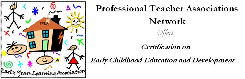 Professional Teacher Associations Network: EYLA Certification on ...