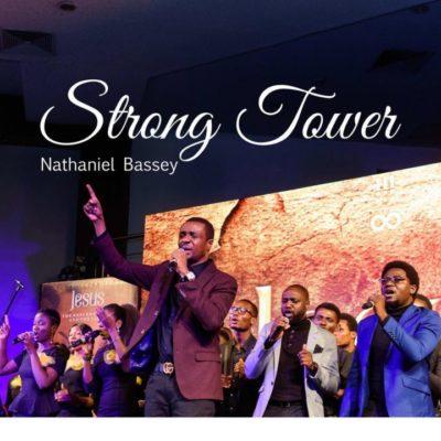 Nathaniel bassey - Strong Tower ft Glenn gwazai