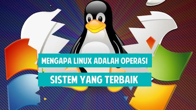 Alasan Mengapa Linux Lebih Baik Daripada Windows
