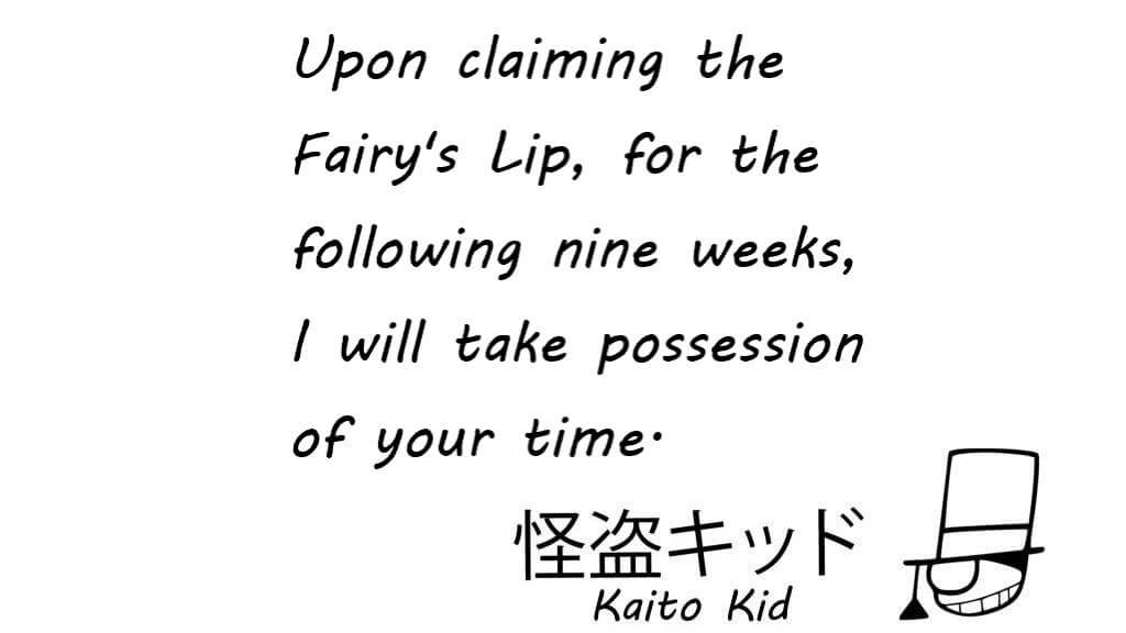 Kaitou Kid warns he will steal the next 9 issues.