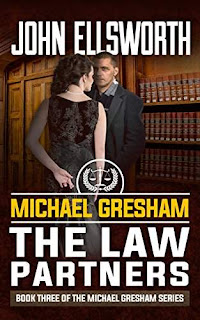Michael Gresham: The Law Partners - Legal Thriller by John Ellsworth