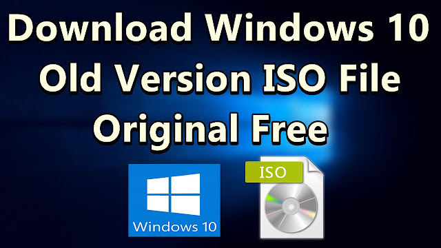 How to Download Windows 10 older versions Official ISO file - QasimTricks