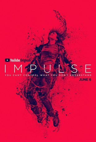 Impulse 2018 Complete S01 English Episode Download 720p HDRip