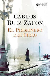 Especial Zafón | Reseña: El Prisionero del Cielo, de Carlos Ruiz Zafón