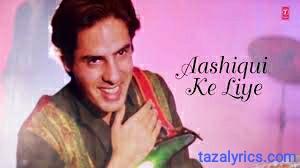 Ek Sanam Chahiye Aashiqui Ke Liye lyrics - Rahul Roy