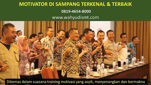 •             JASA MOTIVATOR SAMPANG  •             MOTIVATOR SAMPANG TERBAIK  •             MOTIVATOR PENDIDIKAN  SAMPANG  •             TRAINING MOTIVASI KARYAWAN SAMPANG  •             PEMBICARA SEMINAR SAMPANG  •             CAPACITY BUILDING SAMPANG DAN TEAM BUILDING SAMPANG  •             PELATIHAN/TRAINING SDM SAMPANG