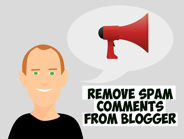 Remove-Spam-Comments-From-Blogger