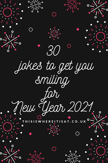 30 jokes to get you smiling for New Year 2021.