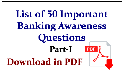 List of 50 Important Banking Awareness Questions in pdf