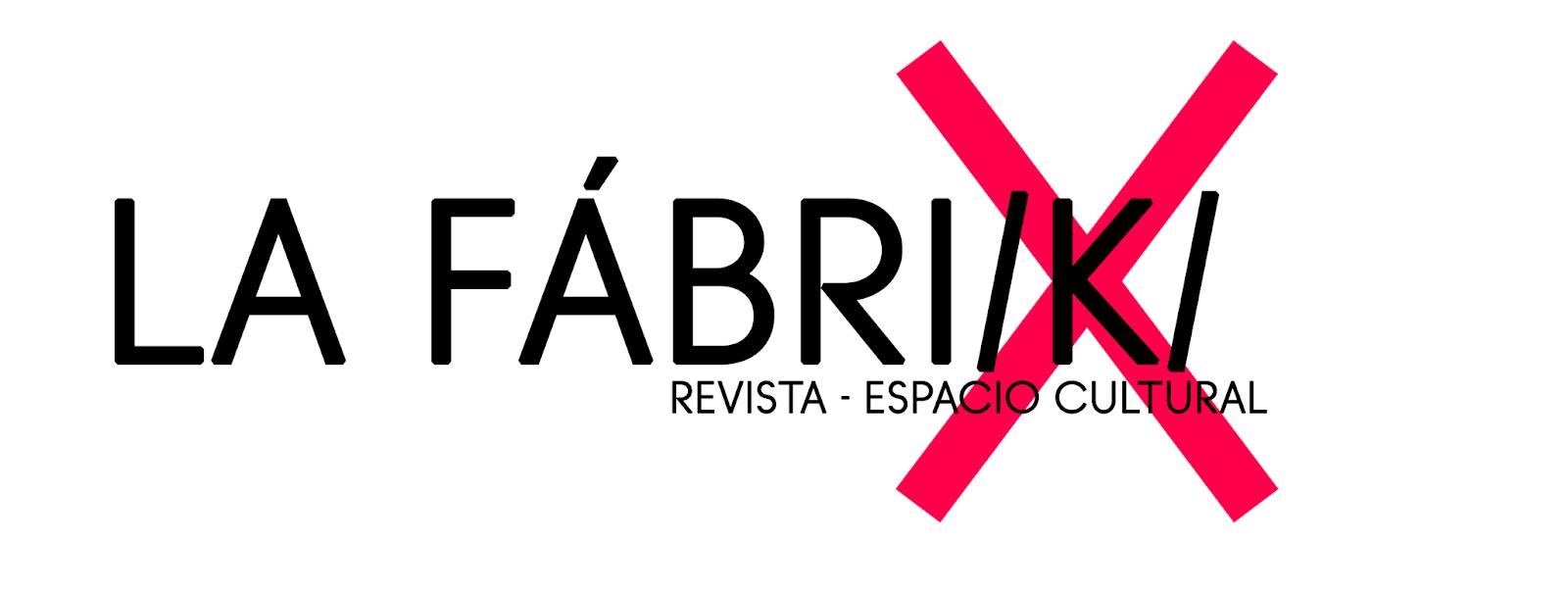 La Fabri/k/