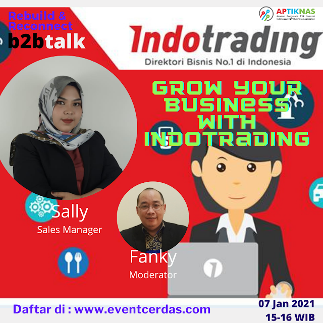EVENTCERDAS : Indotrading : B2BTALK GROW YOUR BUSINESS WITH INDOTRADING