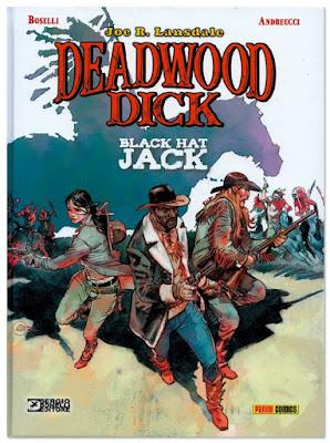Deadwood Dick Black Hat Jack de Boselli y Andreucci comic western edita Panini