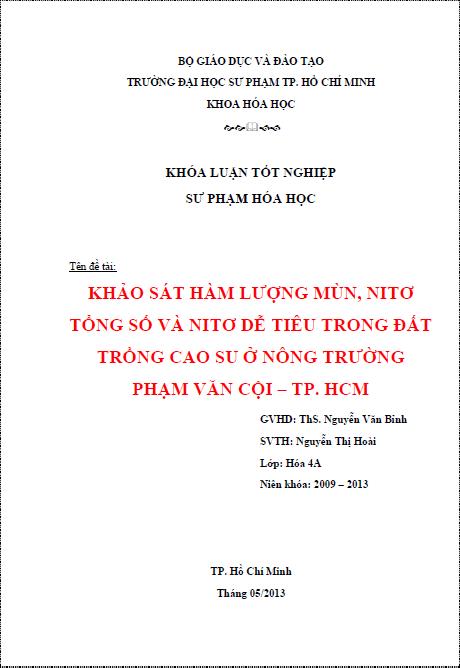 Khảo sát hàm lượng mùn, nitơ tổng số và nitơ dễ tiêu trong đất trồng cao su ở nông trường Phạm Văn Cội thành phố Hồ Chí Minh