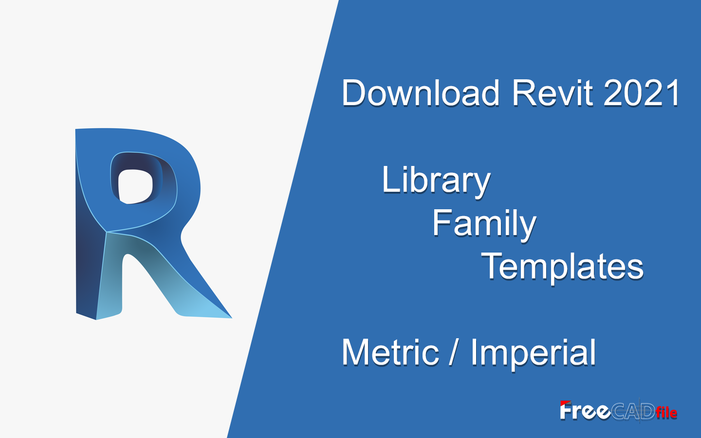 Download Revit 2021, Library,  Family, Templates,  [Metric Imperial]