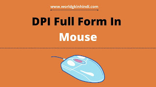 DPI Full Form In Mouse