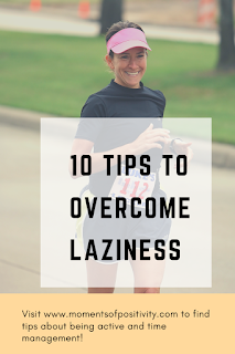 10 TIPS To Overcome Laziness