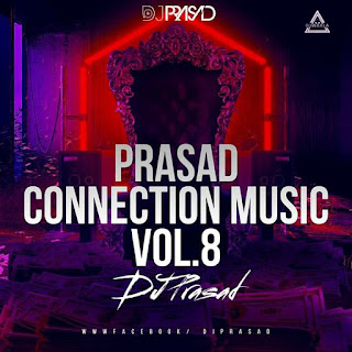 PRASAD CONNECTION MUSIC VOL 8 - DJ PRASAD