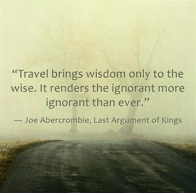 Joe Abercombie Quotes about travelling