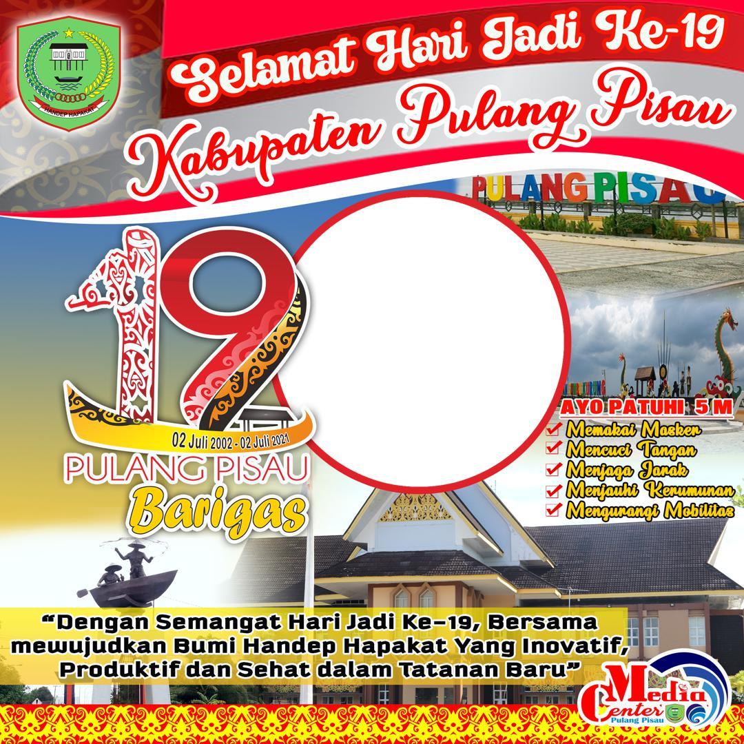 Background Bingkai Twibbon Ulang Tahun ke-19 Kabupaten Pulang Pisau 2021 - Twibbonize