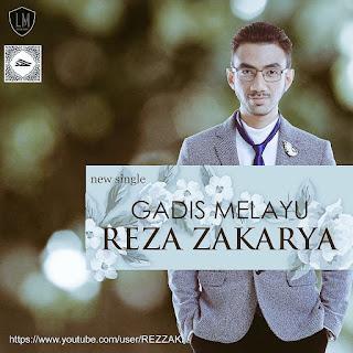 Reza Zakarya - Gadis Melayu