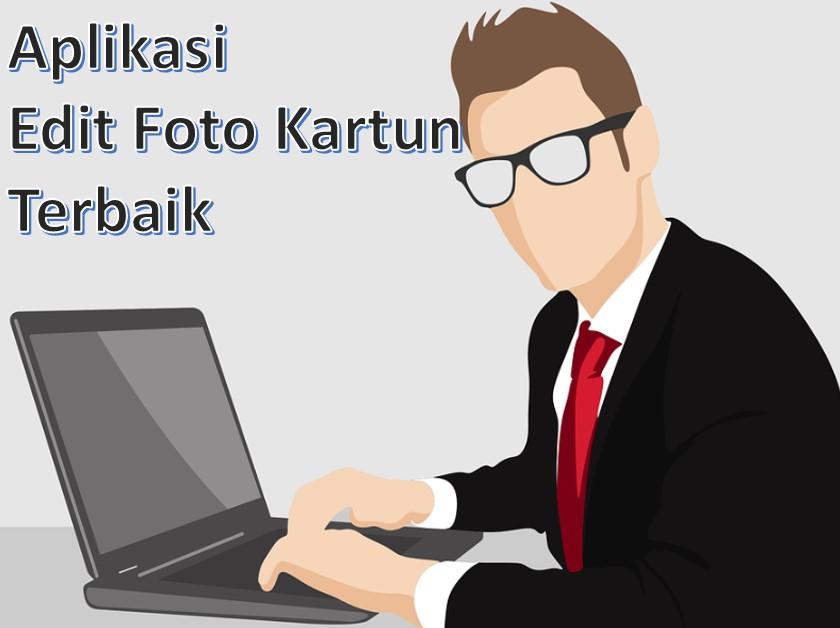 Top 7 Aplikasi Edit Foto Kartun Gratis Android Pc Online Pakar Dokumen