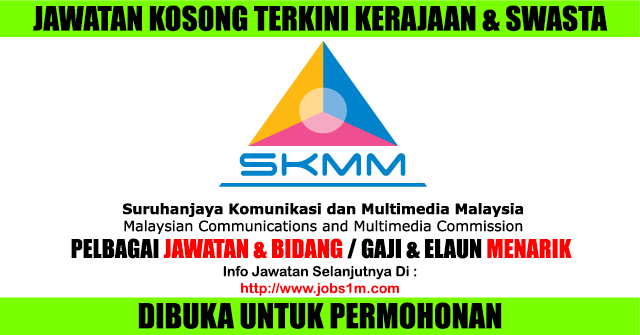 Jawatan Kosong Kerajaan Terkini di SKMM - 03 Mac 2017