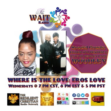 WHERE IS THE LOVE Part 4: EROS LOVE WITH ELDER SYLVESTER AND PASTOR SHIRLEY PAGE WOODLEY
