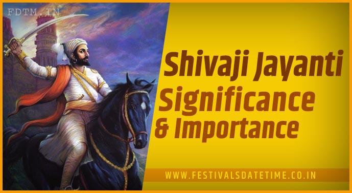 Shivaji Jayanti - Know The Importance and Significance of Shivaji Jayanti