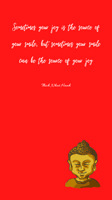 Sometimes your joy is the source of your smile, but sometimes your smile can be the source of your joy -Thich Nhat Hanh, smile Android wallpaper, happiness quotes, encourage smile photo, Thich Nhat Hanh biography and quote, Joy wallpaper, importance of smile wallpaper, lock screen and home screen wallpapers,