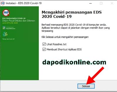 Aplikasi EDS 2020 Covid19 Versi 2020a telah berhasil diinstall, silakan klik Selesai
