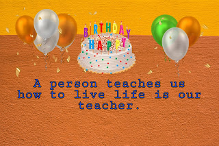Teacher happy birthday quotes