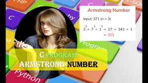 Armstrong number in C using for loop-contents4you