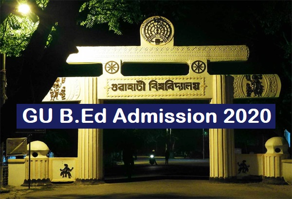 GU B.Ed Admission 2020