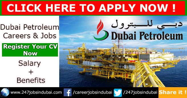 Latest Job Vacancies and Careers at Dubai Petroleum Jobs